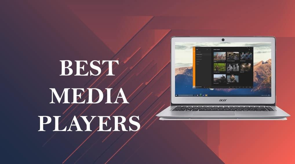 Best Free Media Players