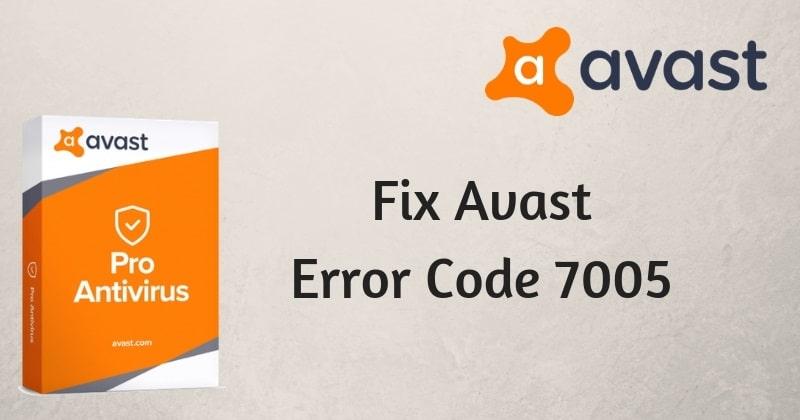 Avast Error Code 7005