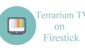 terrarium tv for firestick