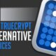 Best TrueCrypt Alternatives