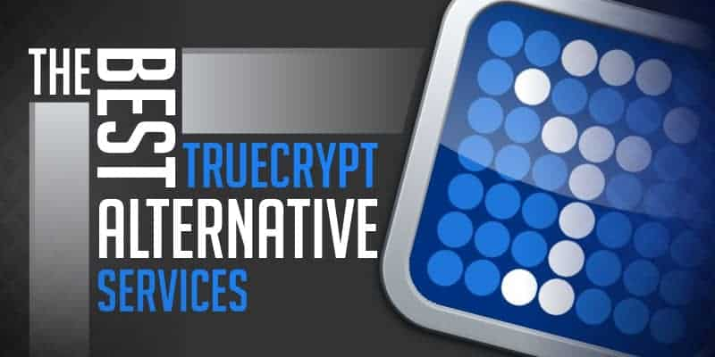 Best TrueCrypt Alternatives