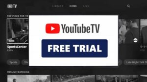 Start a 7-day Free Trial of YouTube TV