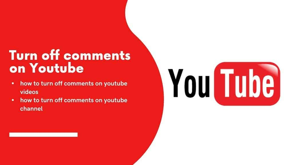 Turn Off Disable Comments on YouTube Videos