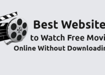 Websites to Watch Movies Without Downloading